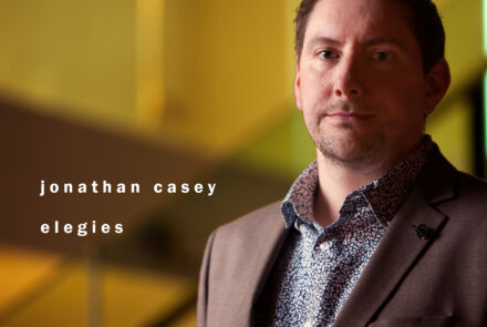 Jonathan Casey Elegies